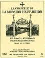 La Chapelle de La Mission Haut Brion 2001